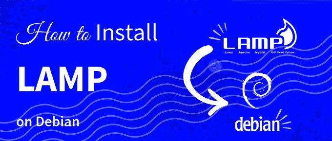How to install LAMP on Debian