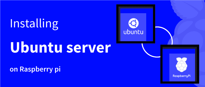 How to install ubuntu server on Raspberry pi