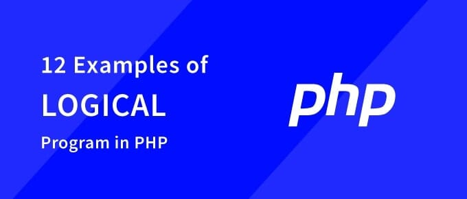 Examples of Logical Program in PHP