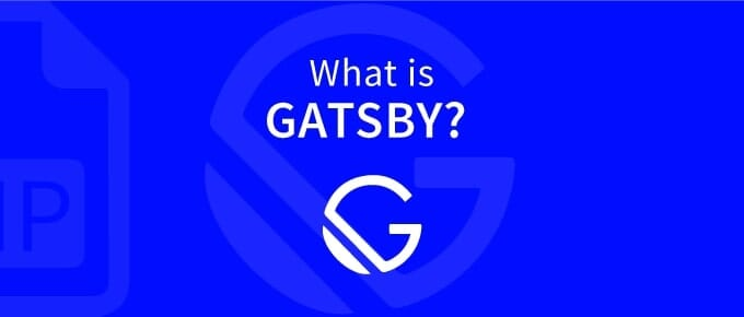 What Is Gatsby