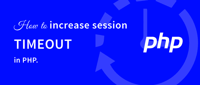 increase session timeout in PHP