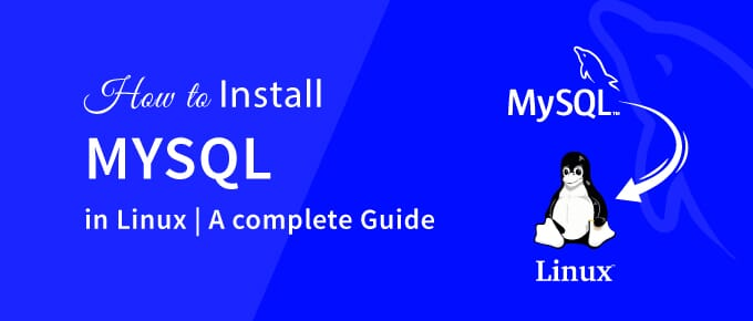 How to Install MySql in Linux