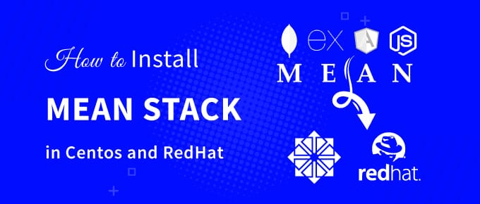how to install MEAN Stack in Centos and RedHat